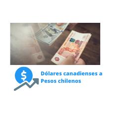 dólares canadienses a pesos chilenos