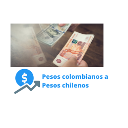 pesos colombianos a pesos chilenos