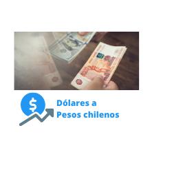 dólares a pesos chilenos