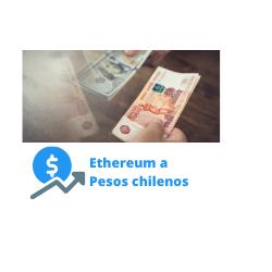 ethereum a pesos chilenos
