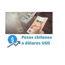 pesos chilenos a dólares