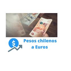pesos chilenos a euros