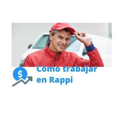 cómo trabajar en Rappi