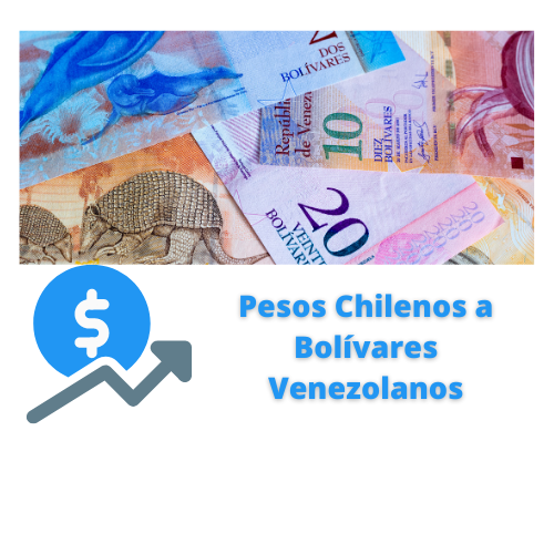 pesos chilenos a bolívares venezolanos