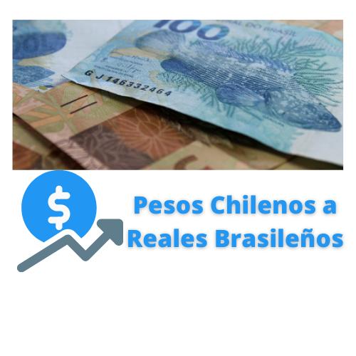 pesos chilenos a reales