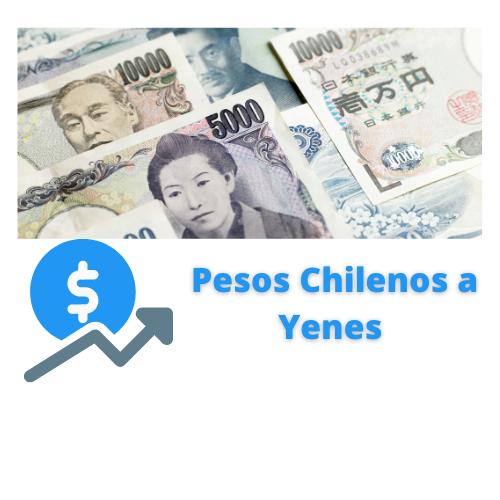 pesos chilenos a yenes
